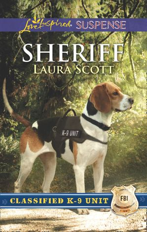 sheriff-mills-and-boon-love-inspired-suspense-classified-k-9-unit-book-2
