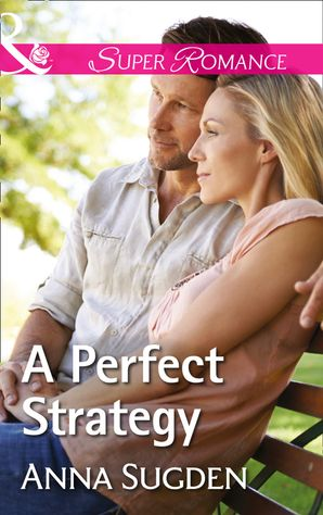 A Perfect Strategy (Mills & Boon Superromance) (The New Jersey Ice Cats, Book 5)