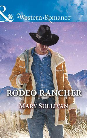Rodeo Rancher (Mills & Boon Western Romance) (Rodeo, Montana, Book 2)