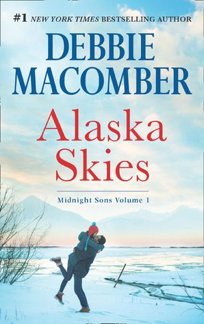Alaska Skies: Brides for Brothers / The Marriage Risk eBook  by Debbie Macomber