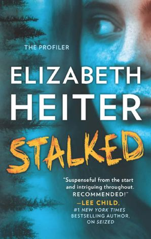 Stalked eBook  by Elizabeth Heiter