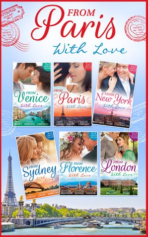 From Paris With Love Collection (Mills & Boon e-Book Collections)