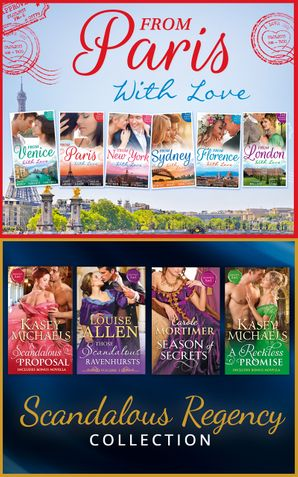 The From Paris With Love And Regency Season Of Secrets Ultimate Collection (Mills & Boon e-Book Collections) eBook  by