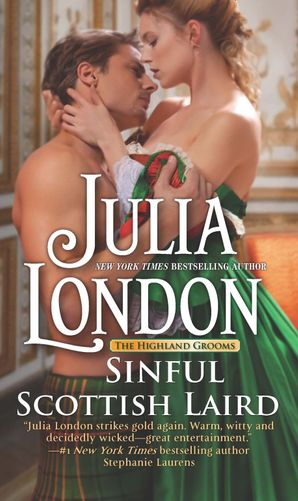 Sinful Scottish Laird (The Highland Grooms, Book 2) eBook  by Julia London