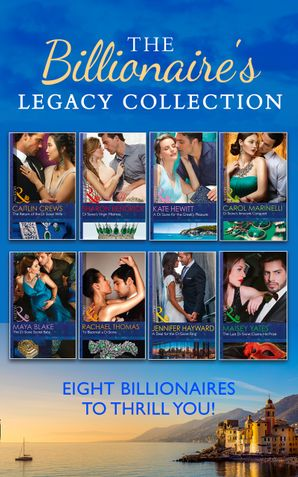 The Billionaire's Legacy Collection eBook  by Carol Marinelli