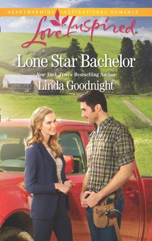 Lone Star Bachelor (Mills & Boon Love Inspired) (The Buchanons, Book 4)