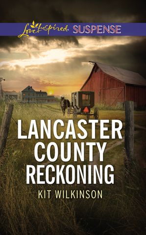 Lancaster County Reckoning (Mills & Boon Love Inspired Suspense)