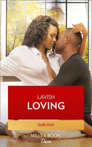 Lavish Loving (Mills & Boon Kimani) (The Drakes of California, Book 9) eBook  by Zuri Day