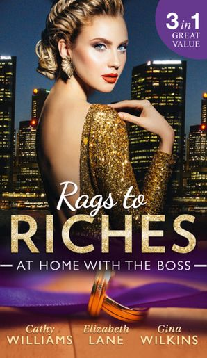 Rags To Riches: At Home With The Boss: The Secret Sinclair / The Nanny's Secret / A Home for the M.D. (Mills & Boon M&B) eBook  by