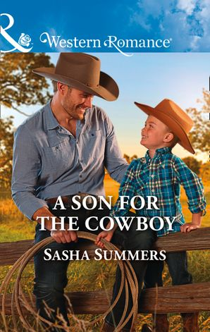 A Son For The Cowboy (Mills & Boon Western Romance) (The Boones of Texas, Book 5) eBook  by