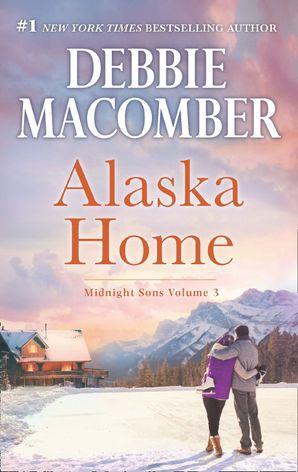 Alaska Home eBook  by Debbie Macomber