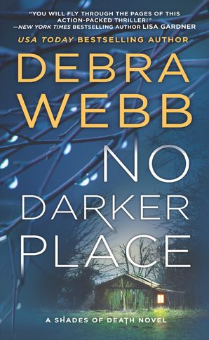 No Darker Place eBook  by Debra Webb