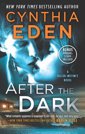 After The Dark (Killer Instinct, Book 1) eBook  by Cynthia Eden