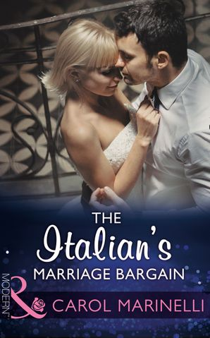 The Italian's Marriage Bargain eBook  by