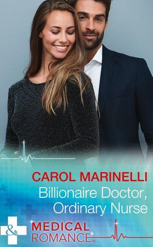 Billionaire Doctor, Ordinary Nurse eBook  by Carol Marinelli