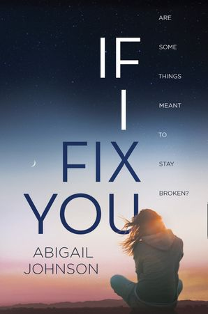 If I Fix You eBook  by Abigail Johnson