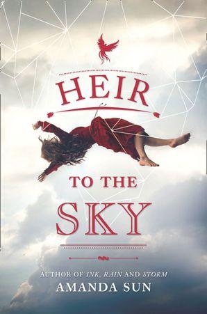 Heir To The Sky eBook  by Amanda Sun
