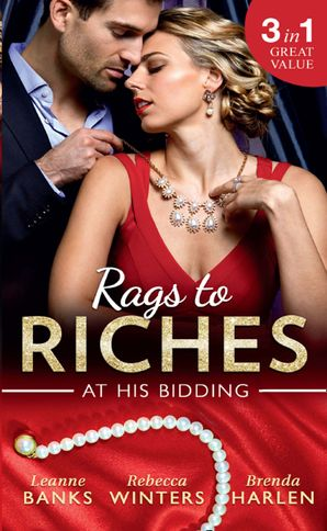 rags-to-riches-at-his-bidding-a-home-for-nobodys-princess-the-ranchers-housekeeper-prince-daddy-and-the-nanny-mills-and-boon-m-and-b