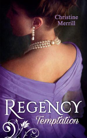 Regency Temptation: The Greatest of Sins / The Fall of a Saint (Mills & Boon M&B) eBook  by Christine Merrill
