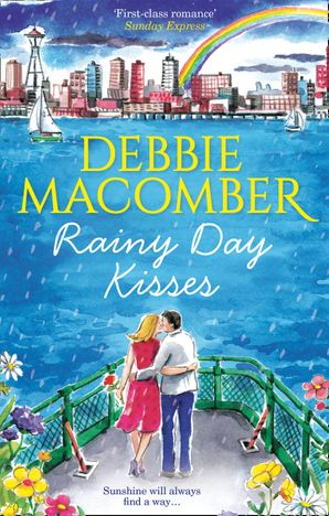 Rainy Day Kisses (Mills & Boon M&B) eBook  by Debbie Macomber