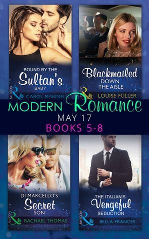 Modern Romance May 2017 Books 5 - 8 eBook  by Carol Marinelli