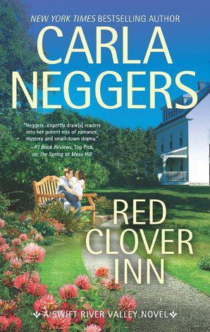 Red Clover Inn (Swift River Valley, Book 7) eBook  by Carla Neggers