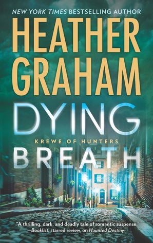 Dying Breath (Krewe of Hunters, Book 21) eBook  by Heather Graham
