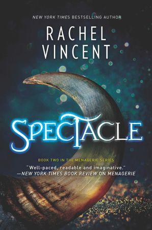 Spectacle eBook  by Rachel Vincent
