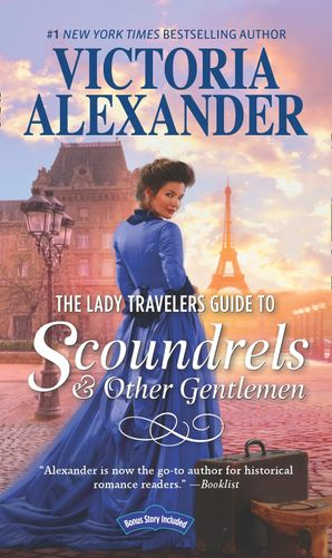The Lady Travelers Guide To Scoundrels And Other Gentlemen (Lady Travelers Society) eBook  by Victoria Alexander