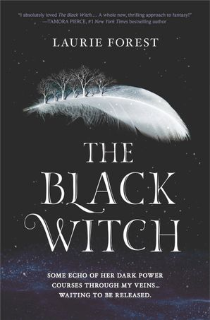 The Black Witch (The Black Witch Chronicles, Book 1) eBook  by Laurie Forest