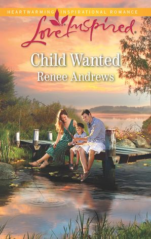 Child Wanted (Mills & Boon Love Inspired) (Willow's Haven, Book 3)