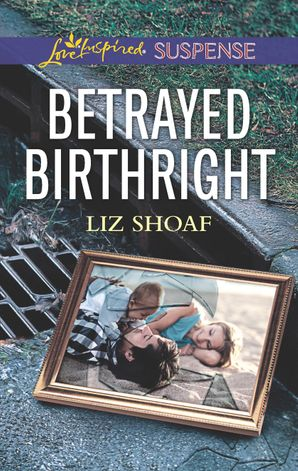 Betrayed Birthright eBook  by Liz Shoaf