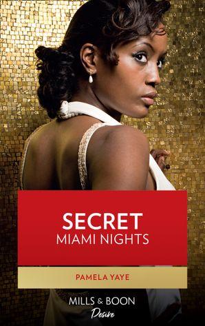 Secret Miami Nights (Mills & Boon Kimani) (Millionaire Moguls, Book 3)