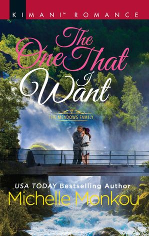 The One That I Want eBook  by Michelle Monkou