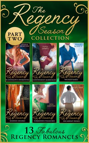 The Regency Season Collection: Part Two (Mills & Boon e-Book Collections) eBook  by Elizabeth Beacon