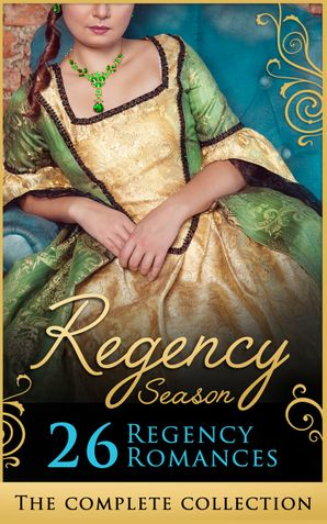 The Complete Regency Season Collection (Mills & Boon e-Book Collections) eBook  by Carole Mortimer