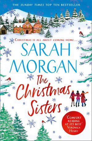 The Christmas Sisters eBook  by Sarah Morgan