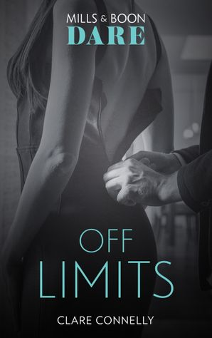 Off Limits (Mills & Boon Dare)