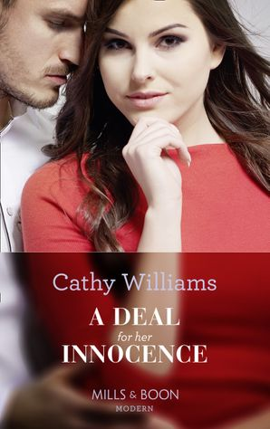 A Deal For Her Innocence (Mills & Boon Modern) eBook  by Cathy Williams