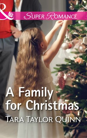 A Family For Christmas (Mills & Boon Superromance) (Where Secrets are Safe, Book 13) eBook  by Tara Taylor Quinn