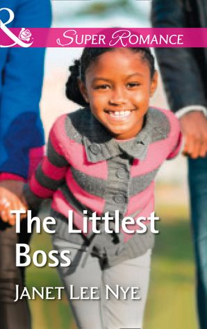 The Littlest Boss (Mills & Boon Superromance) (The Cleaning Crew, Book 4)