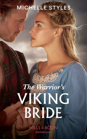 The Warrior's Viking Bride (Mills & Boon Historical) eBook  by Michelle Styles