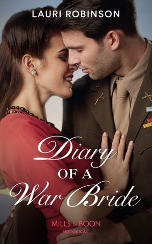 Diary Of A War Bride (Mills & Boon Historical)