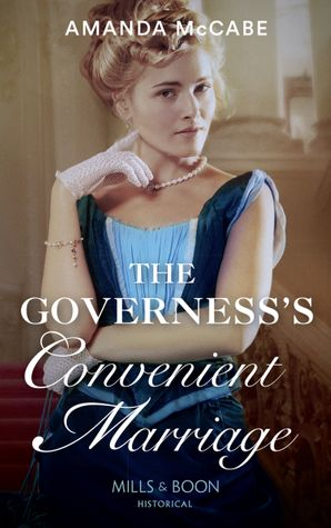 The Governess's Convenient Marriage (Mills & Boon Historical) (Debutantes in Paris, Book 2) eBook  by Amanda McCabe