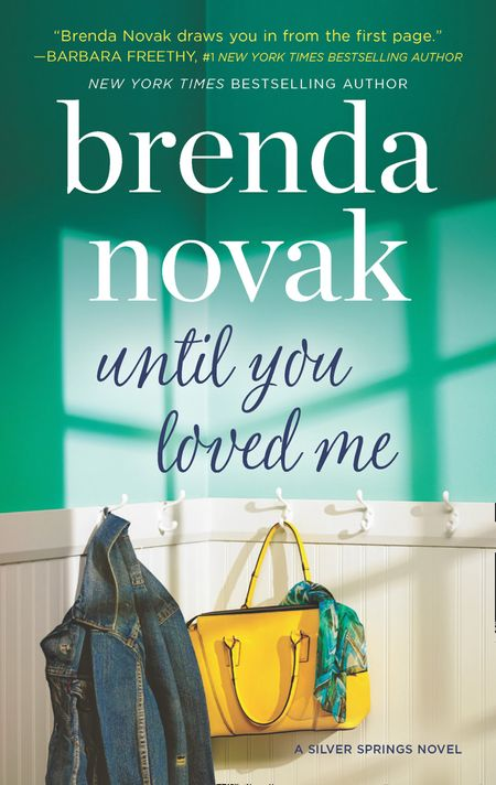 Until You Loved Me (Silver Springs, Book 3) - Brenda Novak