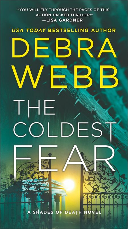 The Coldest Fear (Shades of Death, Book 4) - Debra Webb