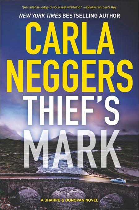 Thief's Mark (Sharpe & Donovan, Book 8) - Carla Neggers