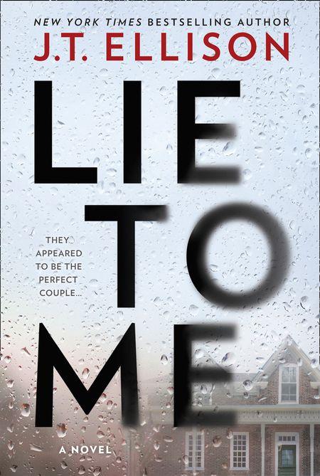 Lie To Me - J.T. Ellison