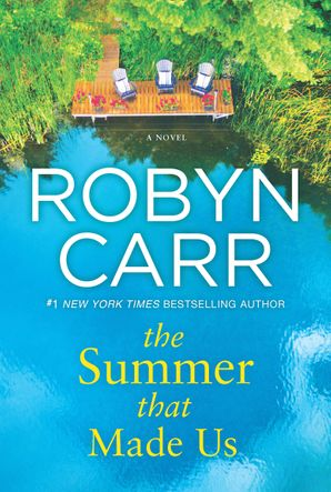 The Summer That Made Us eBook  by Robyn Carr