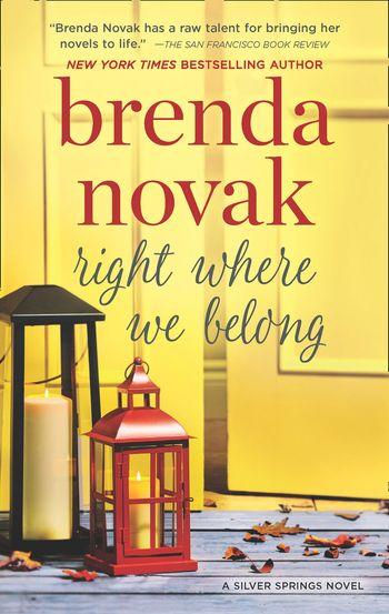 Right Where We Belong (Silver Springs, Book 4) - Brenda Novak
